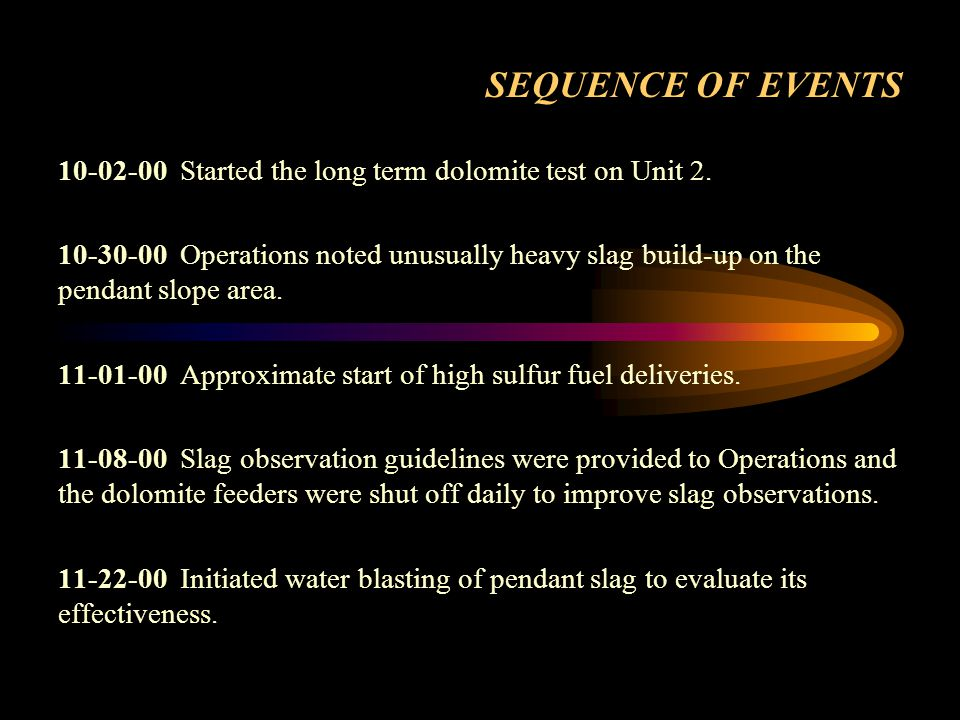 SEQUENCE OF EVENTS (CONT) 11-28-00 2G mill was taken off for an overhaul increasing top mill operation at high loads.