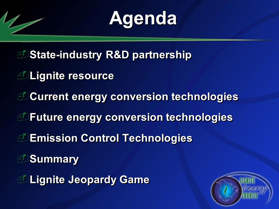 State-industry R&D partnership Lignite resource Current energy conversion technologies Future energy conversion technologies Emission Control Technolo