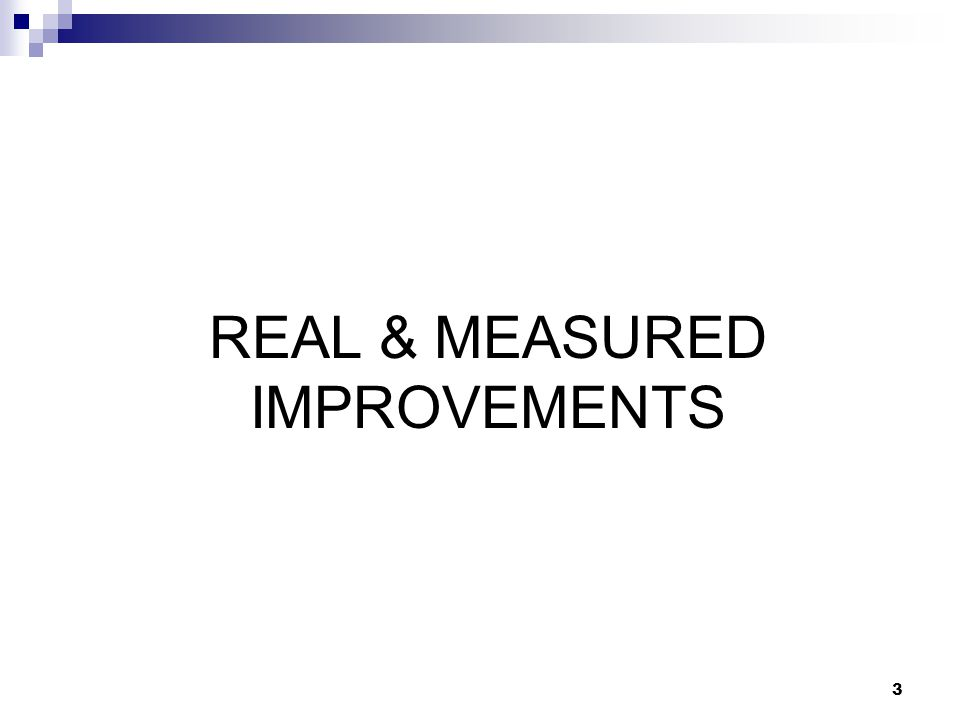 3 REAL & MEASURED IMPROVEMENTS