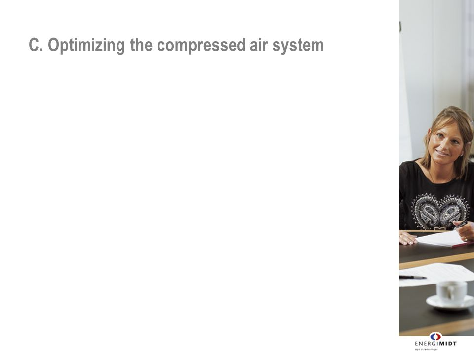 C. Optimizing the compressed air system