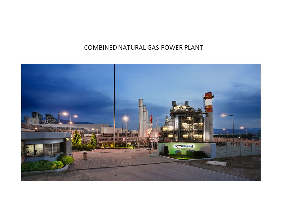 COMBINED NATURAL GAS POWER PLANT