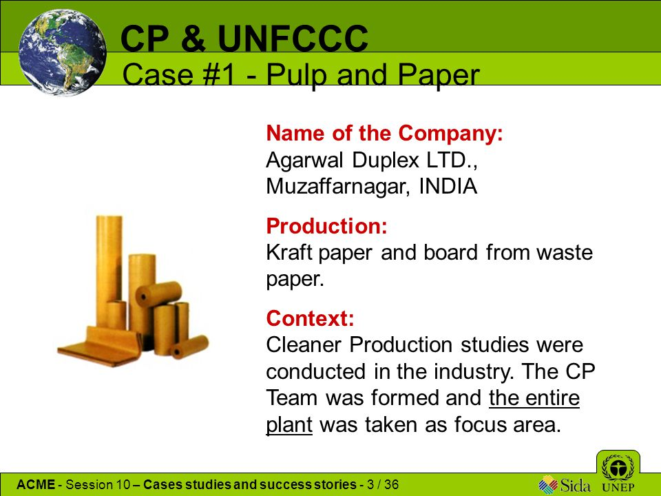Name of the Company: Agarwal Duplex LTD., Muzaffarnagar, INDIA Production: Kraft paper and board from waste paper.