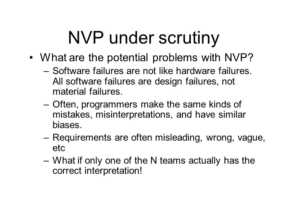 NVP under scrutiny What are the potential problems with NVP.