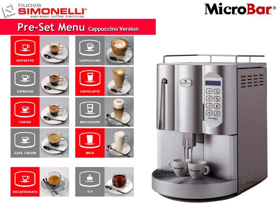 Pre-Set Menu Cappuccino Version