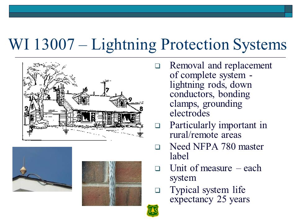 WI 13007 – Lightning Protection Systems Removal and replacement of complete system - lightning rods, down conductors, bonding clamps, grounding electr