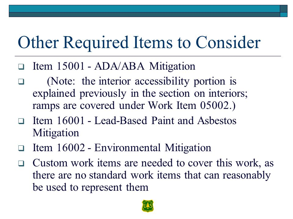 Other Required Items to Consider Item 15001 - ADA/ABA Mitigation (Note: the interior accessibility portion is explained previously in the section on i