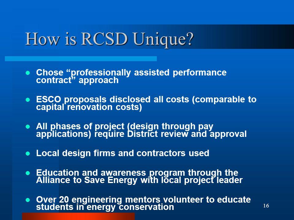 16 How is RCSD Unique.
