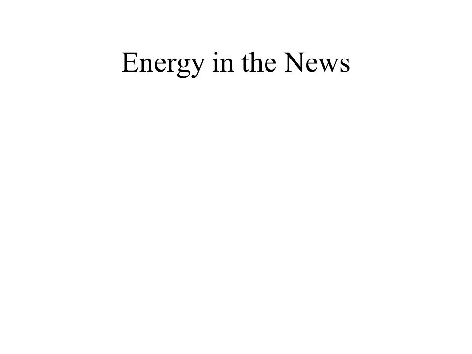 Energy in the News