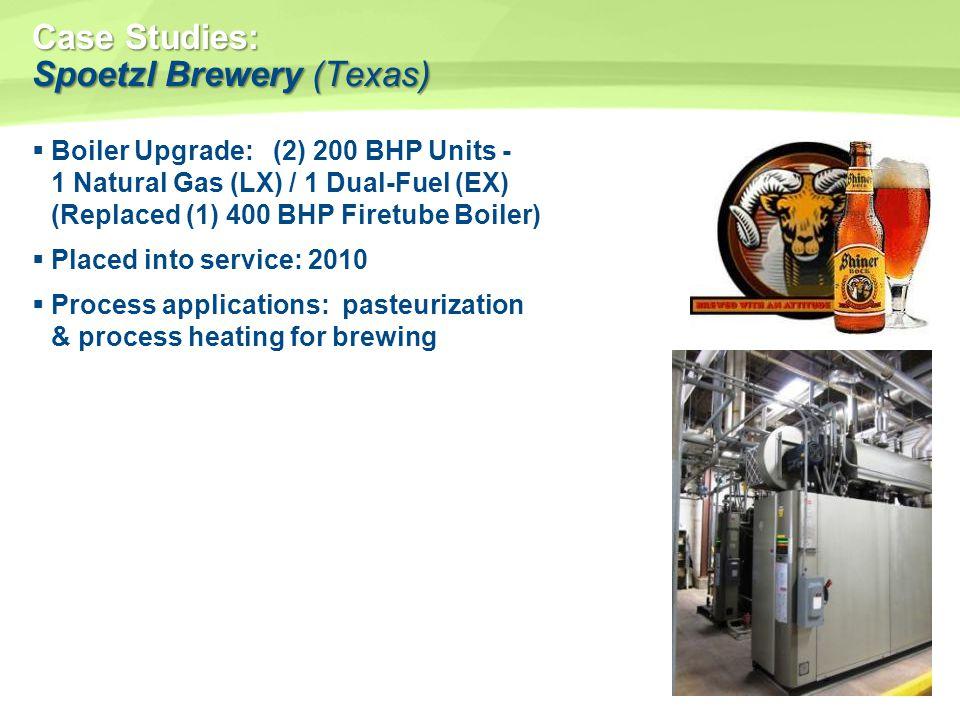 Case Studies: Spoetzl Brewery (Texas) Boiler Upgrade: (2) 200 BHP Units - 1 Natural Gas (LX) / 1 Dual-Fuel (EX) (Replaced (1) 400 BHP Firetube Boiler)