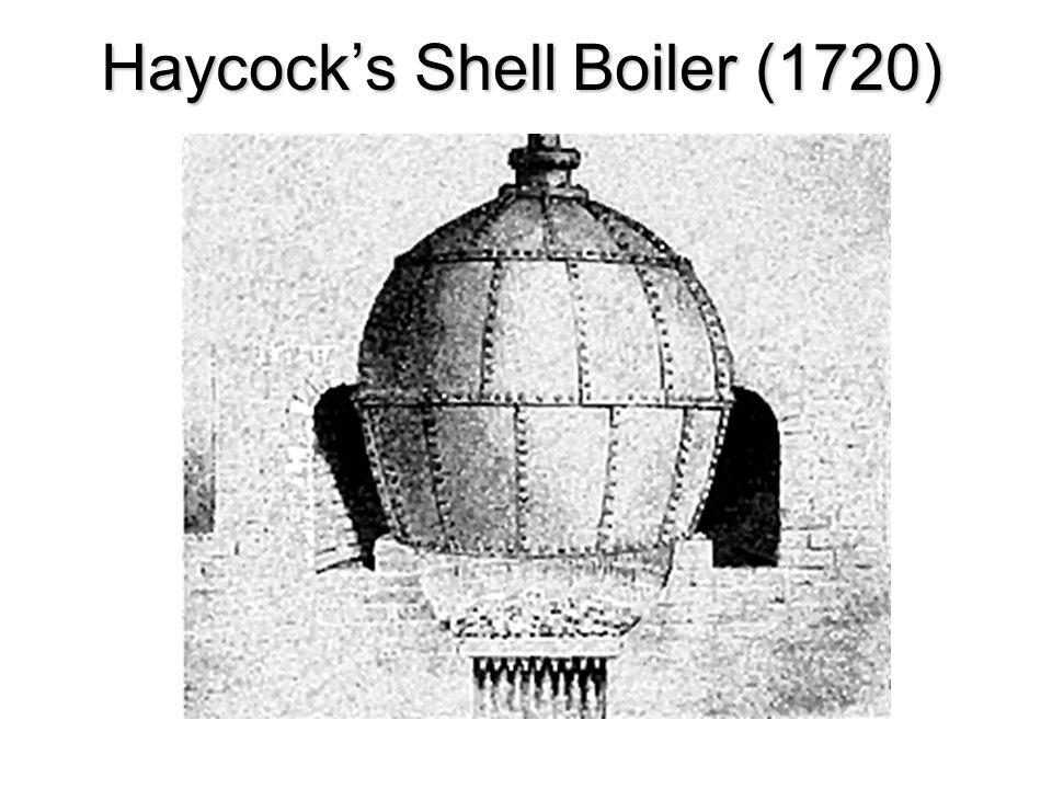 Haycocks Shell Boiler (1720)