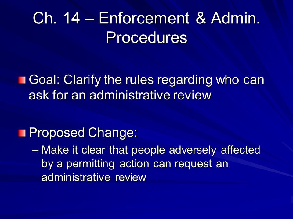 Ch. 14 – Enforcement & Admin.