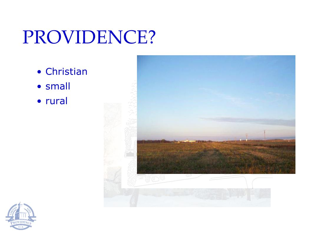 Christian small rural PROVIDENCE?