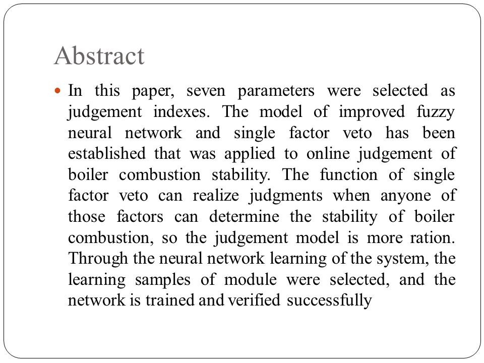 Abstract In this paper, seven parameters were selected as judgement indexes.