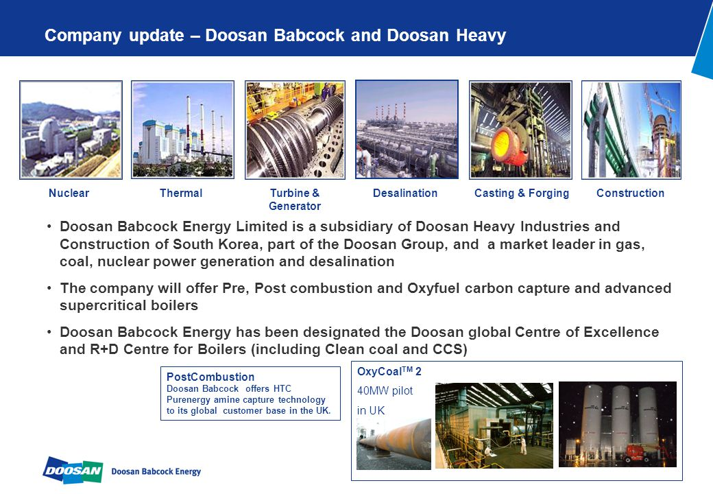 Page 1 Company update – Doosan Babcock and Doosan Heavy Doosan Babcock Energy Limited is a subsidiary of Doosan Heavy Industries and Construction of S