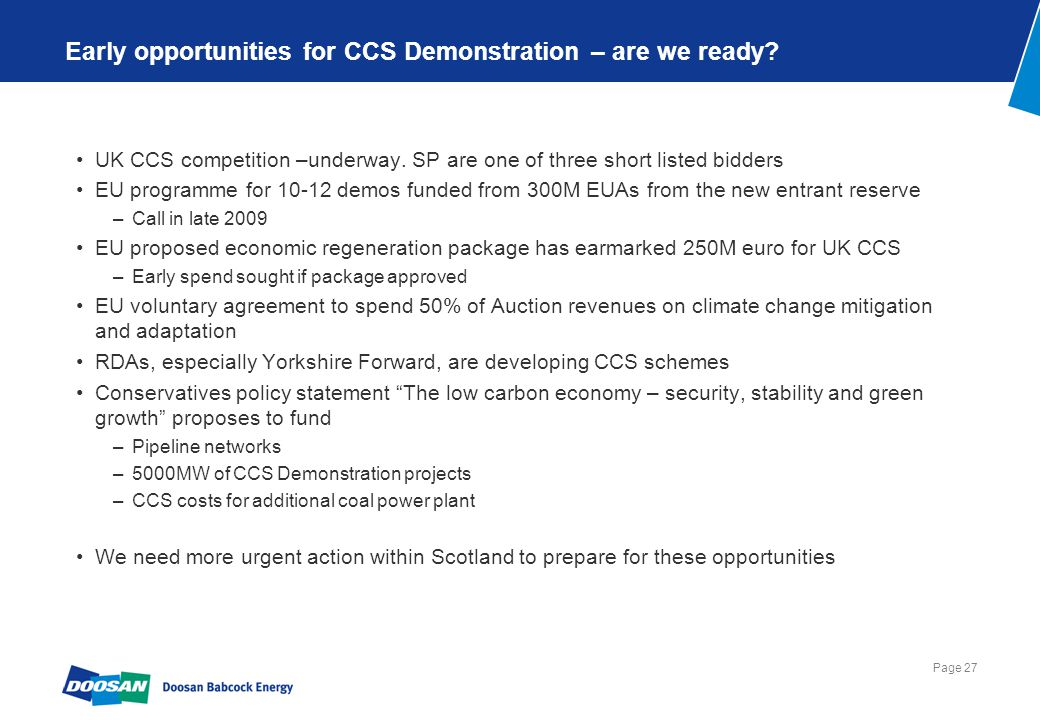 Page 27 Early opportunities for CCS Demonstration – are we ready.