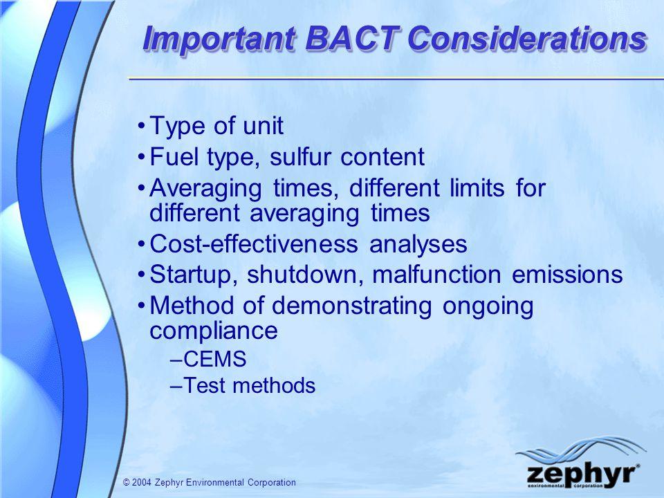 © 2004 Zephyr Environmental Corporation SO 2 BACT Issues – Wet vs.