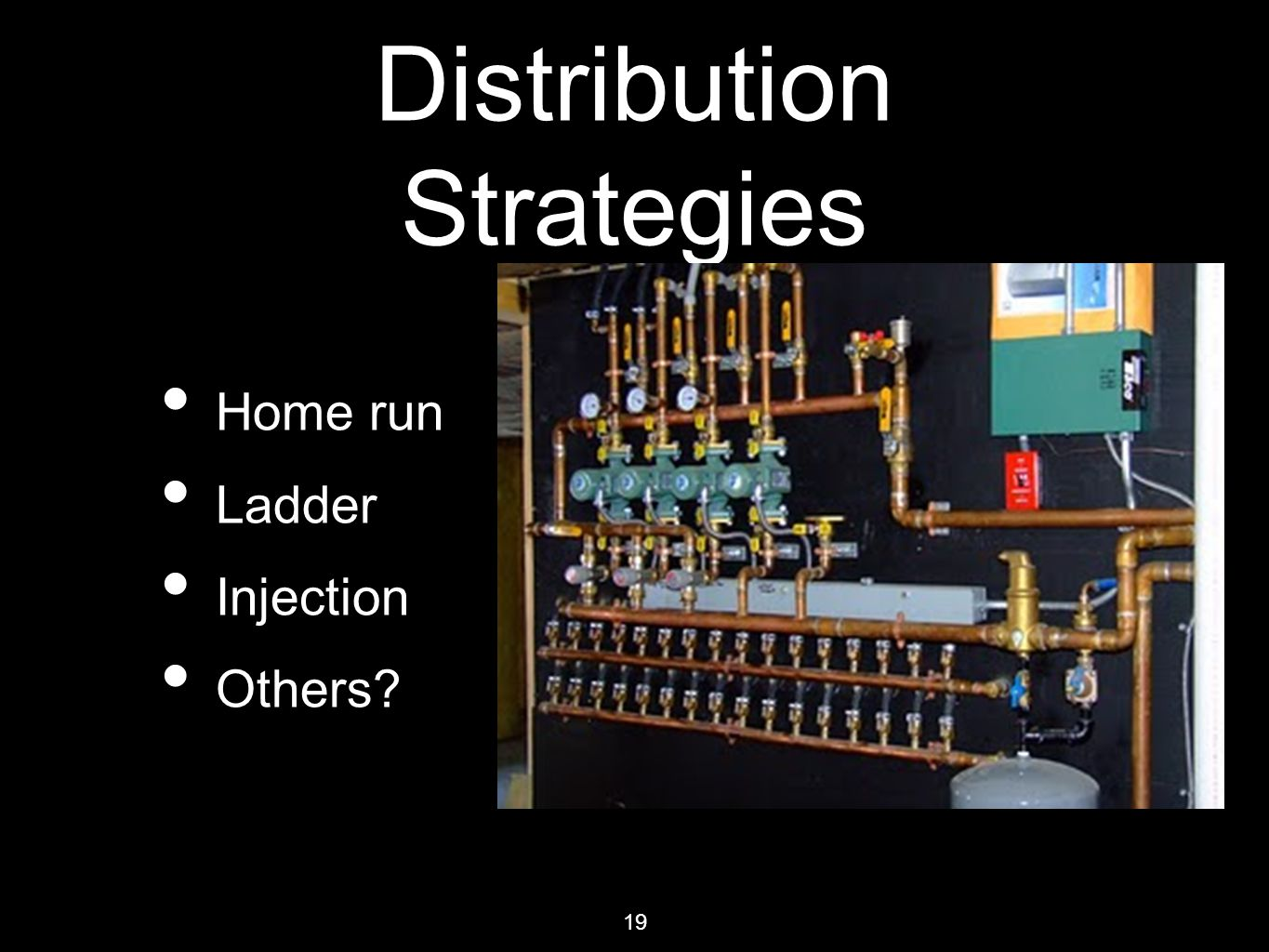 19 Distribution Strategies Home run Ladder Injection Others