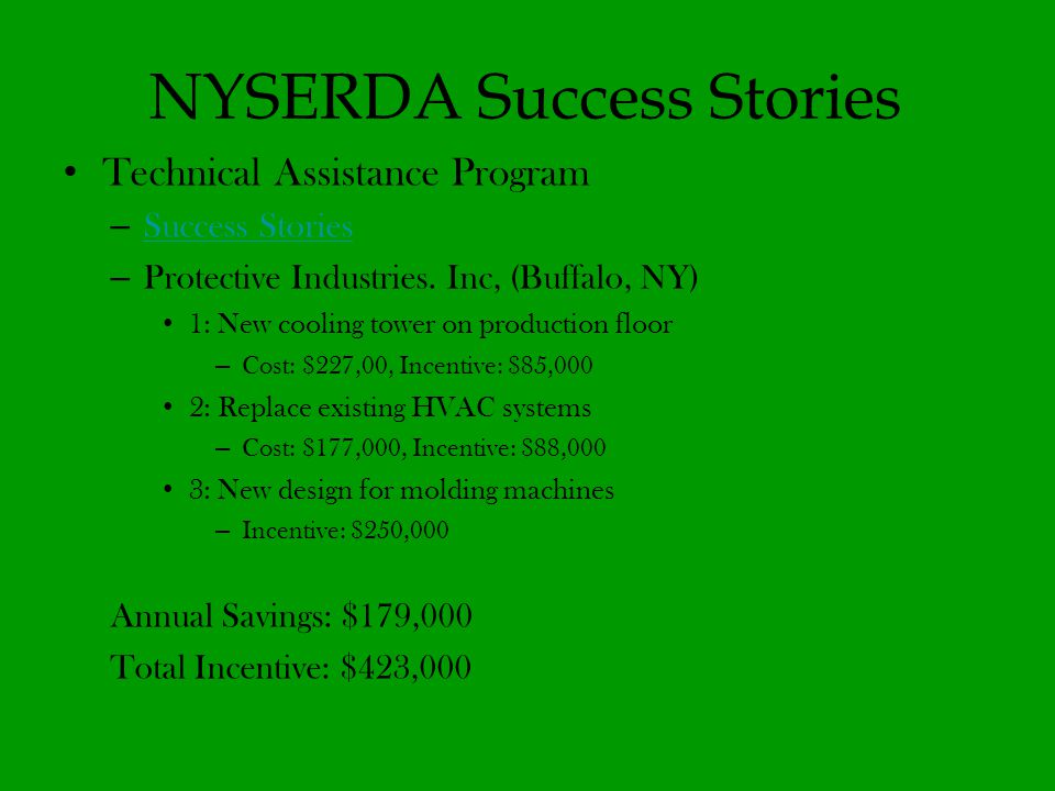 NYSERDA Success Stories Technical Assistance Program – Success Stories Success Stories – Protective Industries.