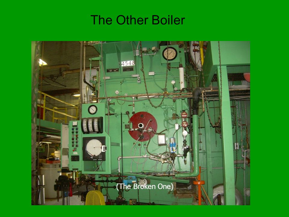 (The Broken One) The Other Boiler