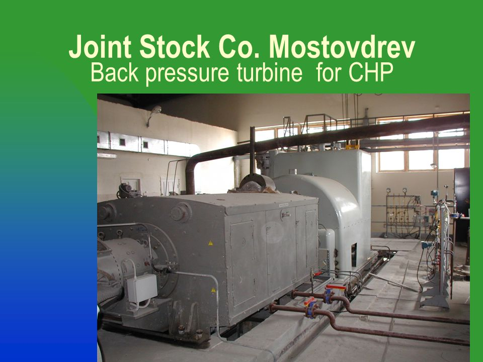 10 Joint Stock Co. Mostovdrev Back pressure turbine for CHP