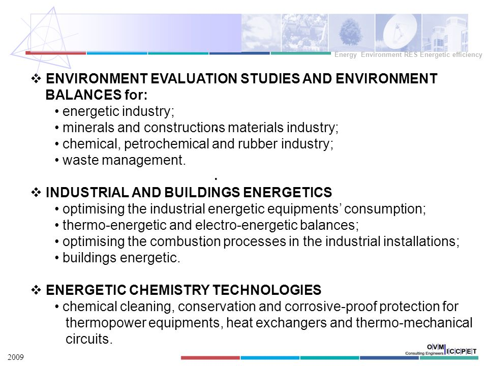 PRODUCTS AND SERVICES august 2009 Energie Mediu RES Eficienta energetica