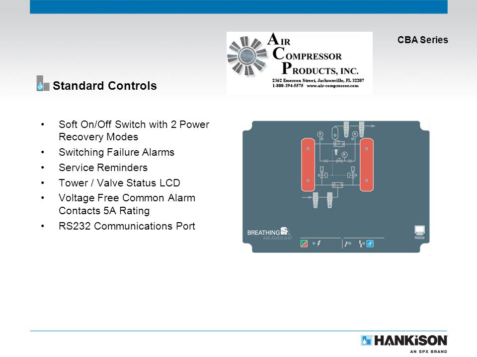 CBA Series Standard Controls Soft On/Off Switch with 2 Power Recovery Modes Switching Failure Alarms Service Reminders Tower / Valve Status LCD Voltage Free Common Alarm Contacts 5A Rating RS232 Communications Port