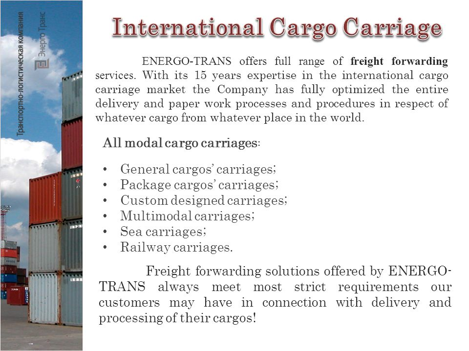 ENERGO-TRANS offers full range of freight forwarding services.