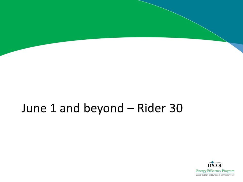 June 1 and beyond – Rider 30