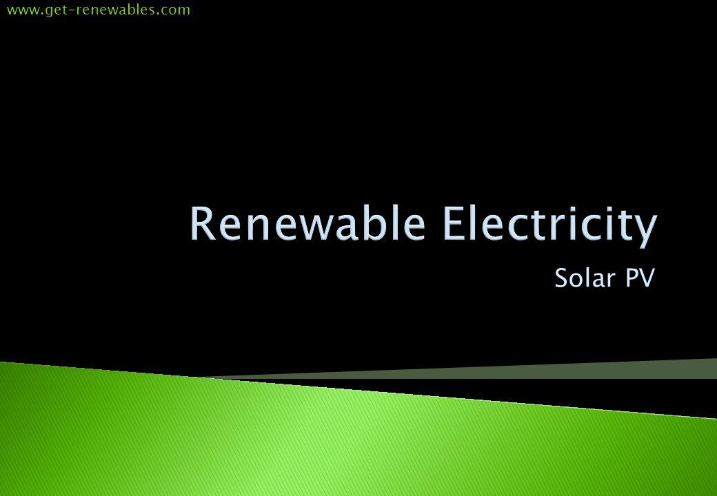 Solar PV www.get-renewables.com