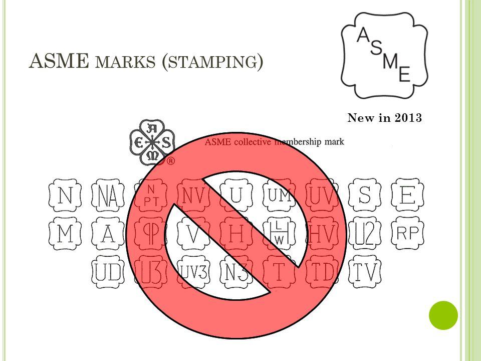 ASME MARKS ( STAMPING ) New in 2013