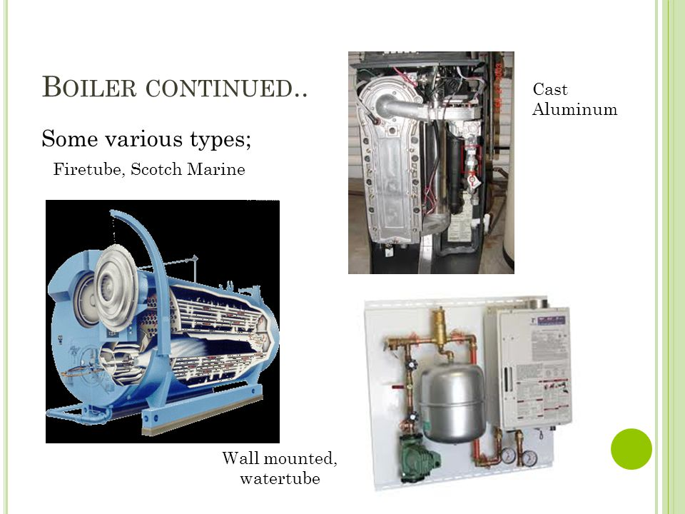 W HAT IS A BOILER USED FOR .