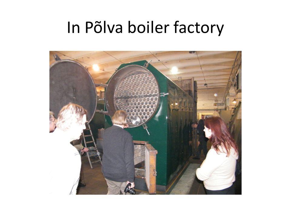 In Põlva boiler factory