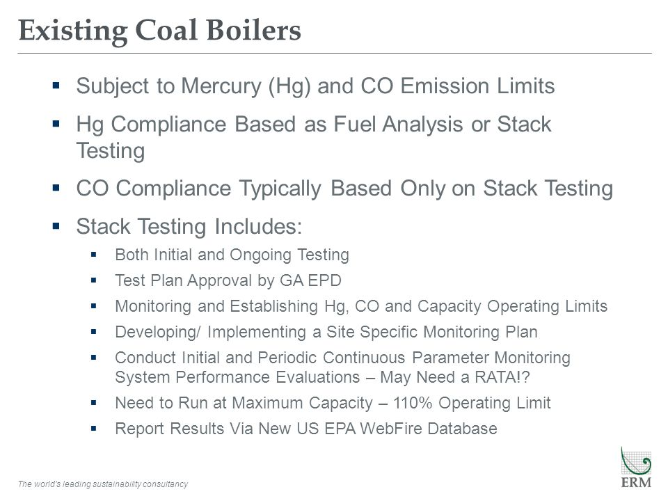 The worlds leading sustainability consultancy Existing Coal Boilers Subject to Mercury (Hg) and CO Emission Limits Hg Compliance Based as Fuel Analysi