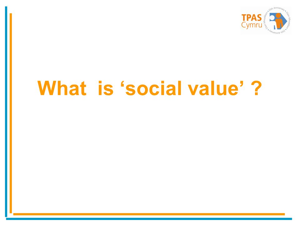 What is social value ?
