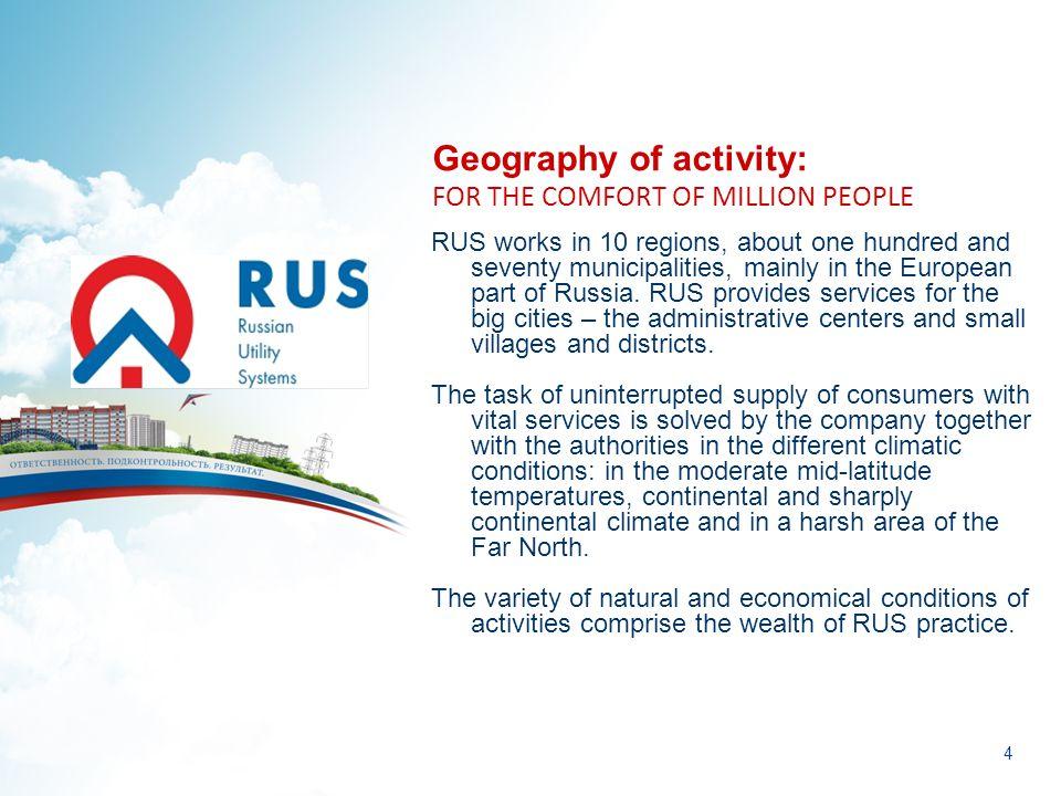 5 Territory of activities THE REPUBLIC OF KARELIA JSC Petrozavodsk US Ltd.