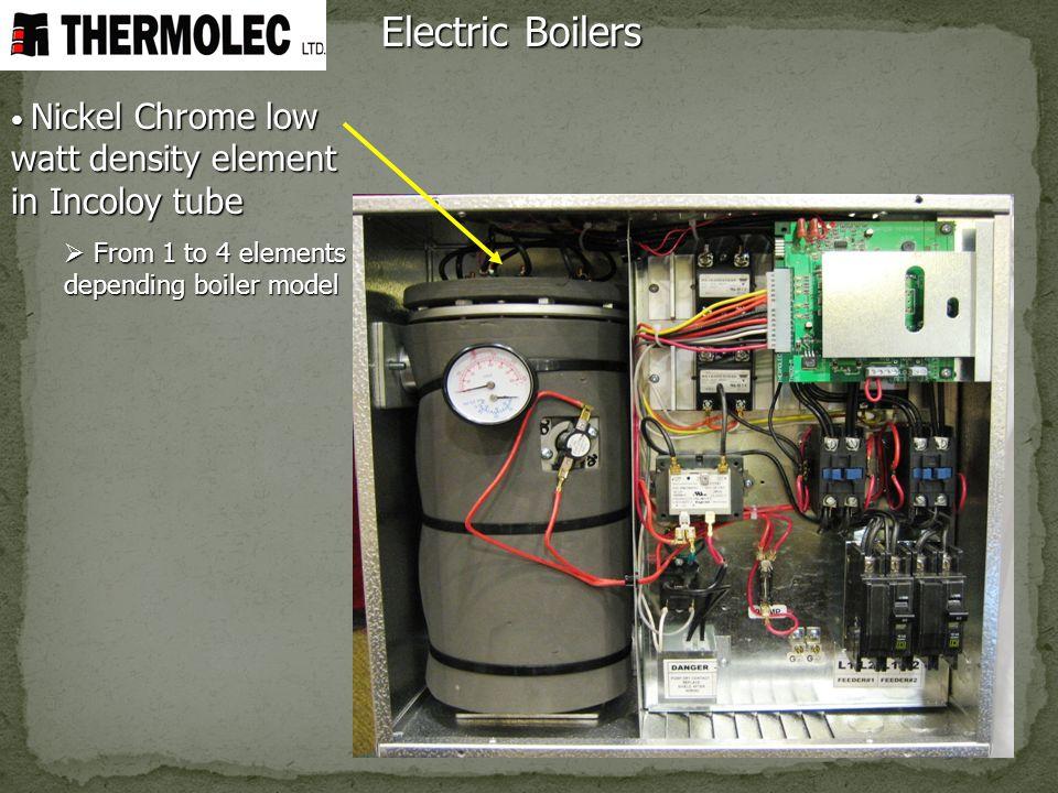 Electric Boilers Nickel Chrome low watt density element in Incoloy tube Nickel Chrome low watt density element in Incoloy tube From 1 to 4 elements de