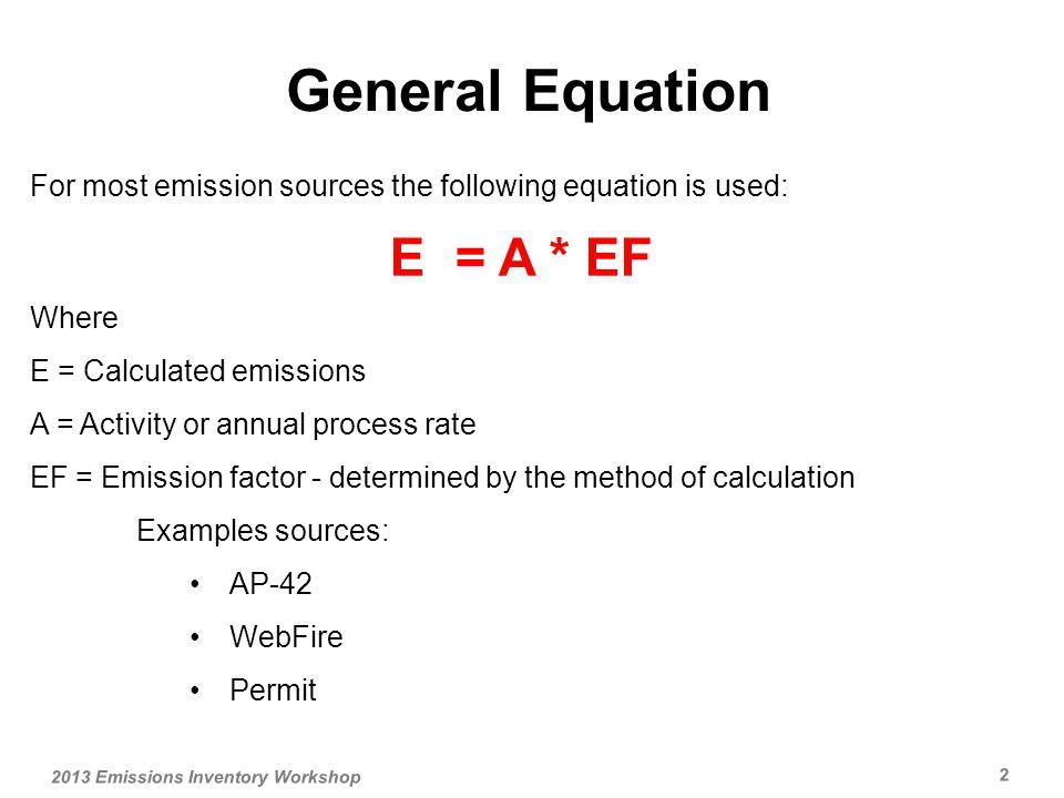 13 2013 Emissions Inventory Workshop