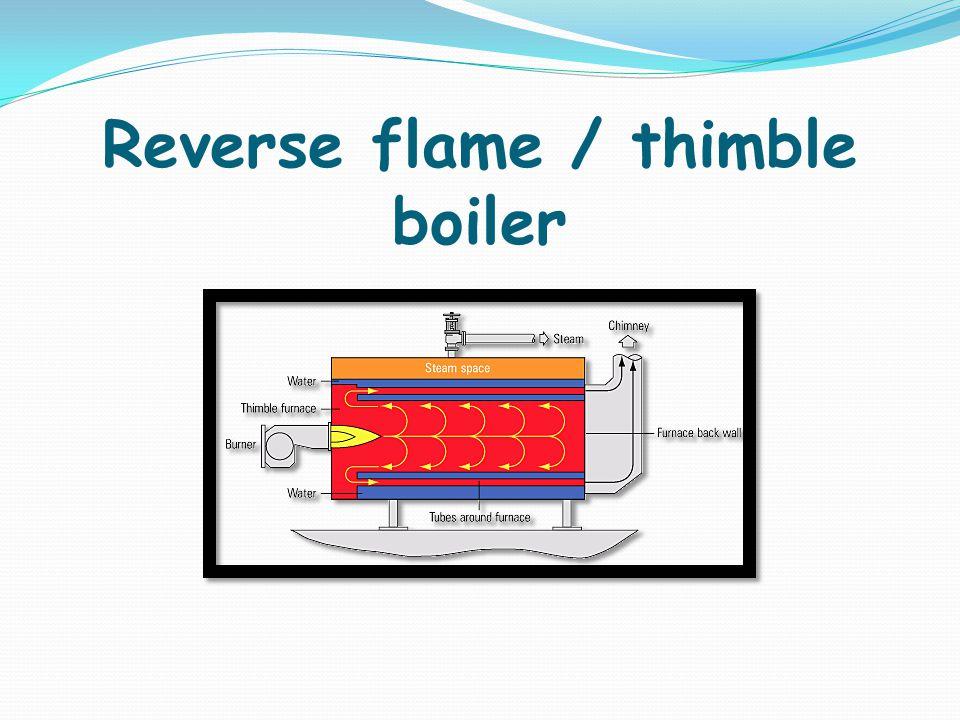 Reverse flame / thimble boiler