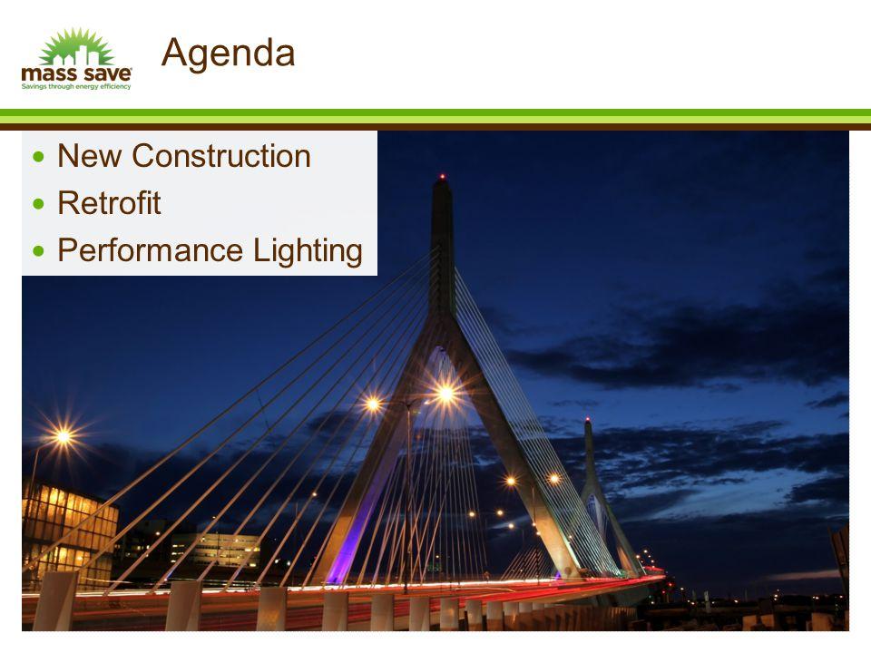 New Construction Retrofit Performance Lighting Agenda