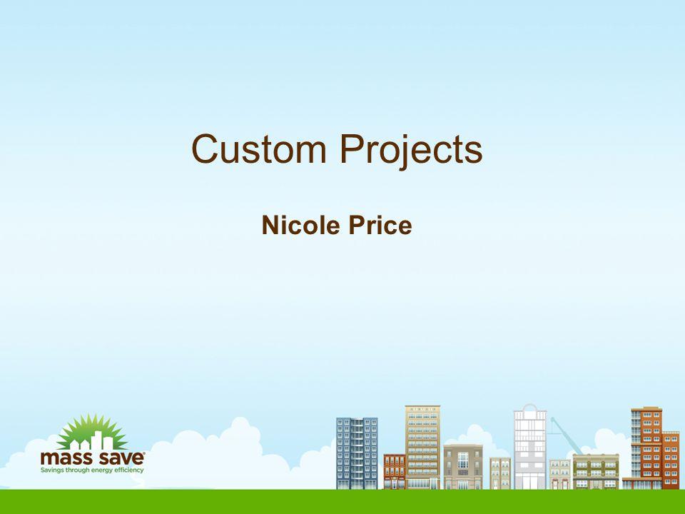 Custom Projects Nicole Price