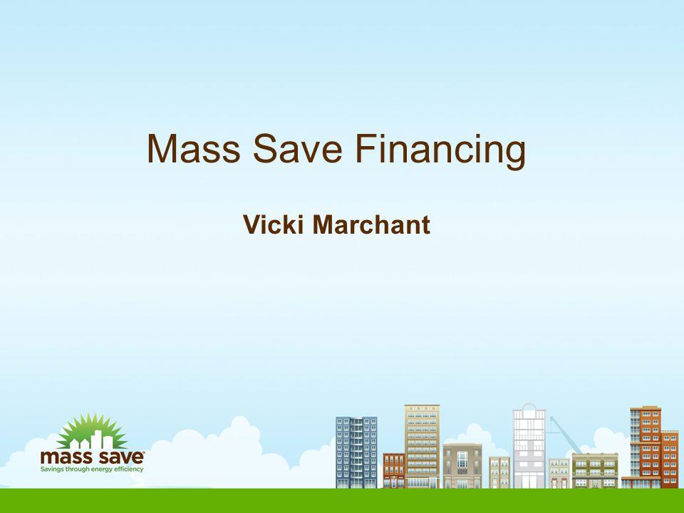 Mass Save Financing Vicki Marchant