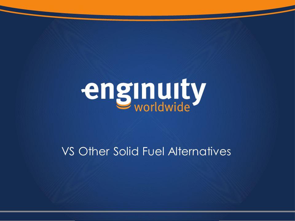 VS Other Solid Fuel Alternatives