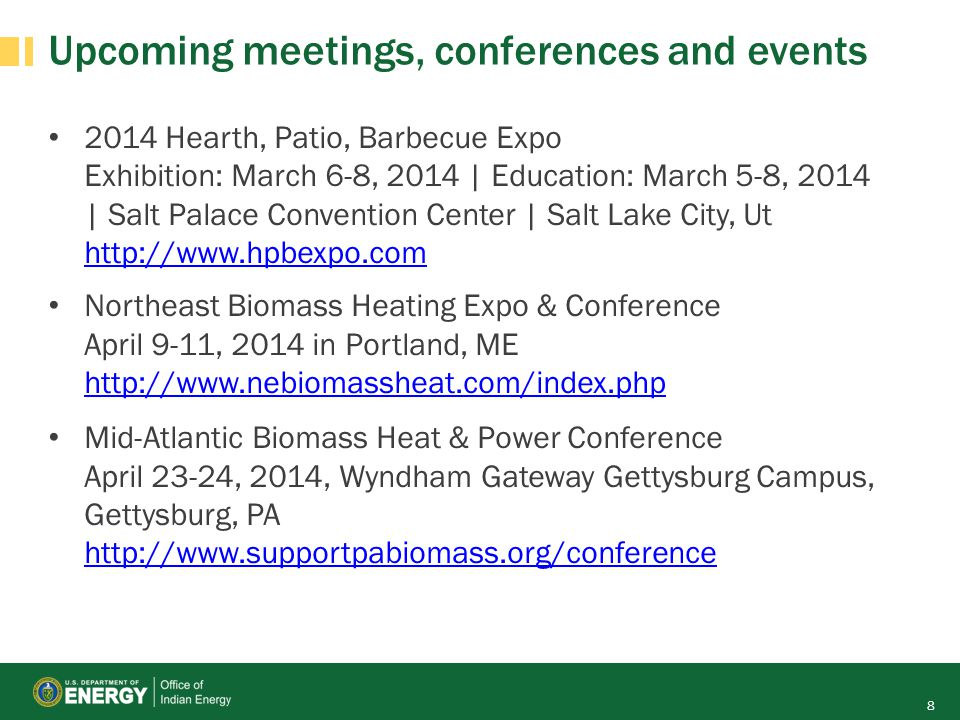 Upcoming meetings, conferences and events 2014 Hearth, Patio, Barbecue Expo Exhibition: March 6-8, 2014 | Education: March 5-8, 2014 | Salt Palace Con