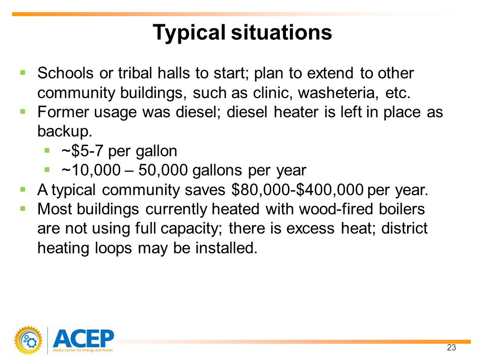 Schools or tribal halls to start; plan to extend to other community buildings, such as clinic, washeteria, etc.