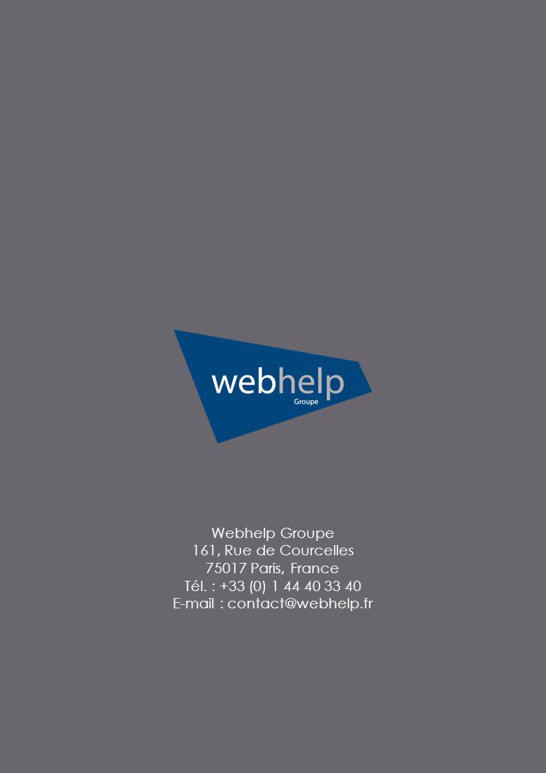 Webhelp Groupe 161, Rue de Courcelles 75017 Paris, France Tél.