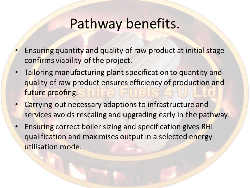 Pathway benefits.