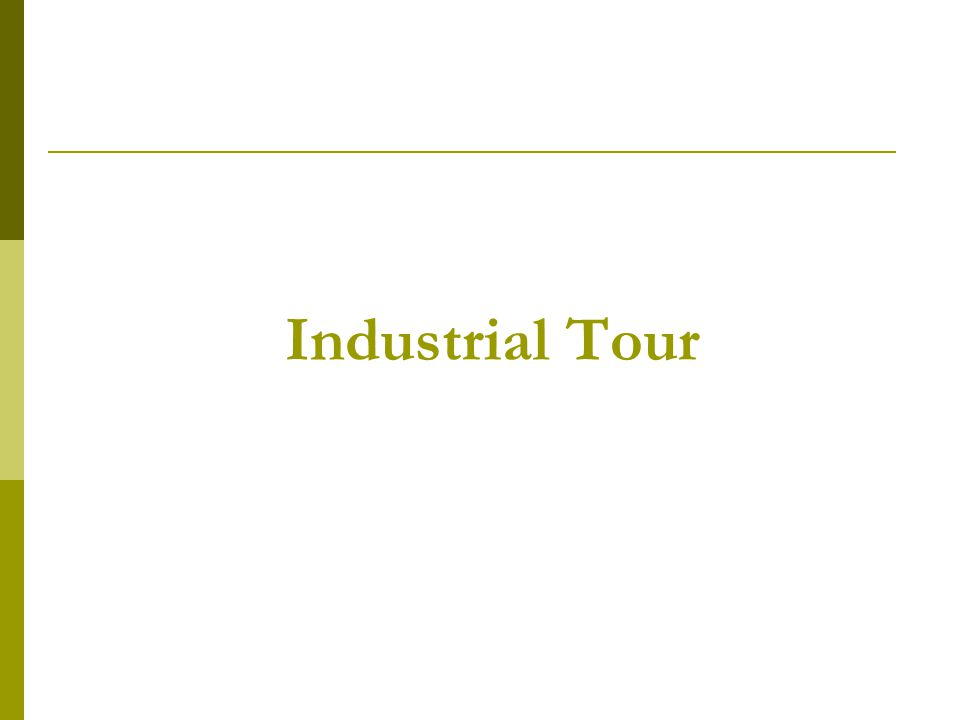 Industrial Tour
