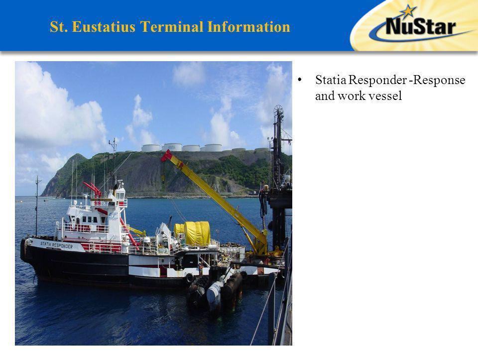 St. Eustatius Terminal Information Statia Responder -Response and work vessel