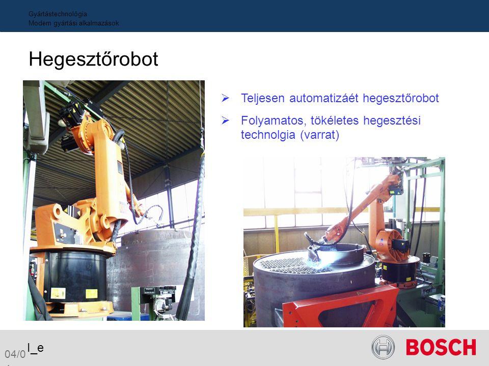ProductionModern production methods Kazán Manipulator Vezető Brand a nagyvízterű kazán technolgiában Lerövidült gyártási idő Csak ideális pozícióban h