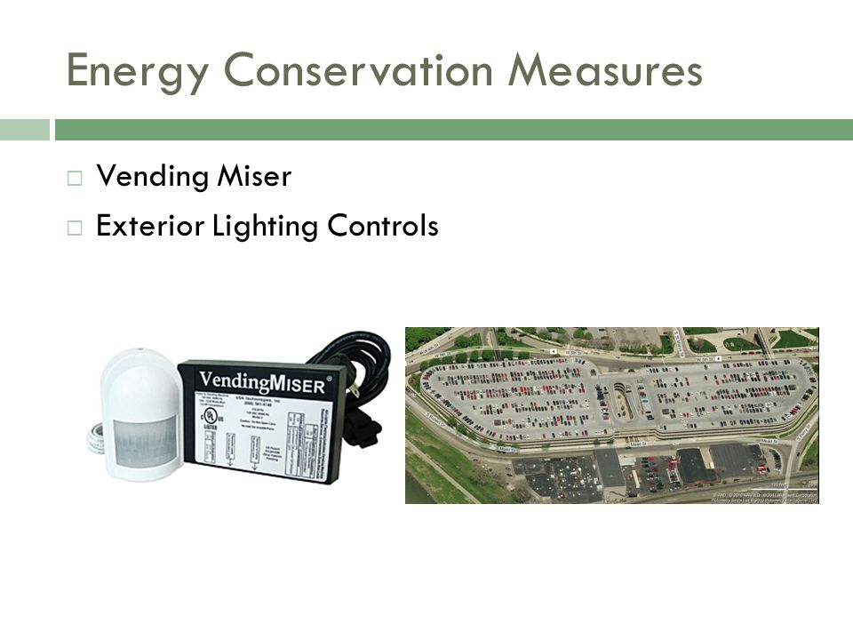 Energy Conservation Measures Vending Miser Exterior Lighting Controls